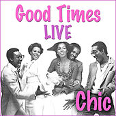Good Times (Live) von Chic