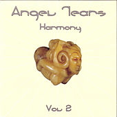 Harmony (aka Vol. 2) by Angel Tears