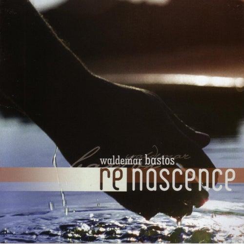 Renascence by Waldemar Bastos