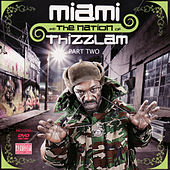 Miami and the Nation of Thizzlam Part Two by Miami