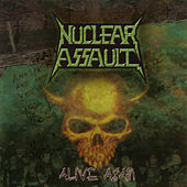 Alive Again by Nuclear Assault