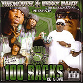 100 Racks by Yukmouth