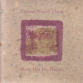 Sleep Has His House by Current 93