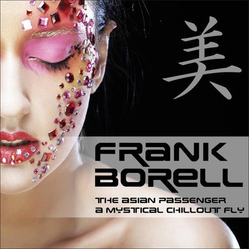 Asian Passenger (Mystic Bar & Buddha Sounds) by Frank Borell