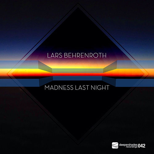Madness Last Night by Lars Behrenroth