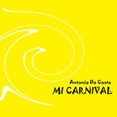 Mi Carnaval by Antonio Da Costa