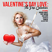 Valentine's Day Love: The Pop Collection by Various Artists