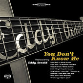 You Don't Know Me: Rediscovering Eddy Arnold von Various Artists