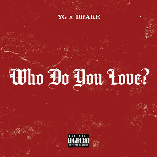Who Do You Love? by Y.G.