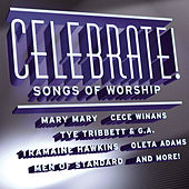 Celebrate! Songs of Worship by Various Artists