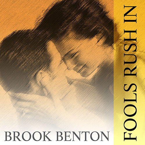 Fools Rush In by Brook Benton