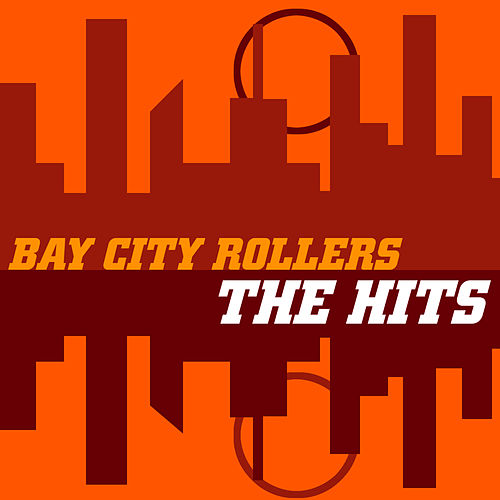 Bay City Rollers 'The Hits' by Bay City Rollers