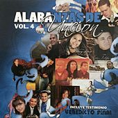 Alabanzas De Uncion Vol. 4 by Various Artists