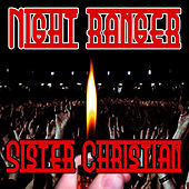 Sister Christian by Night Ranger