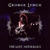 The Lost Anthology by George Lynch