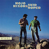 Root Hog Or Die by Mojo Nixon