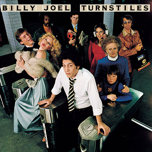 Turnstiles by Billy Joel