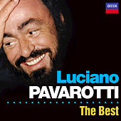 Luciano Pavarotti - The Best by Luciano Pavarotti