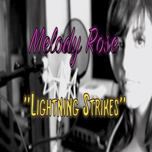 Lightning Strikes (feat. Melody Rose Mcnamara) - Single by Melody Rose