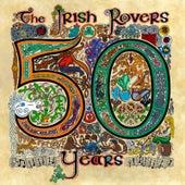 The Irish Rovers 50 Years - Vol. 1 by Irish Rovers
