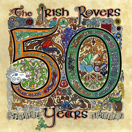 The Irish Rovers 50 Years - Vol. 1 by Irish Rovers