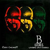 Landing on A Hundred: B Sides and Remixes by Cody ChesnuTT