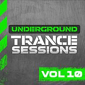 Underground Trance Sessions Vol. 10 - EP by Various Artists