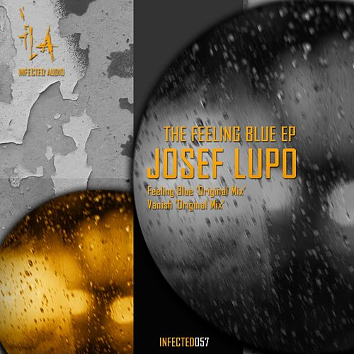 The Feeling Blue - Single by Josef Lupo