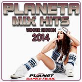 Planeta Mix Hits 2014. Winter Edition. - EP by Various Artists