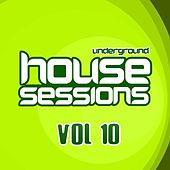 Underground House Sessions Vol. 10 - EP by Various Artists