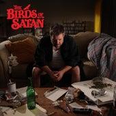 The Birds Of Satan by The Birds Of Satan
