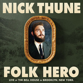 Folk Hero by Nick Thune