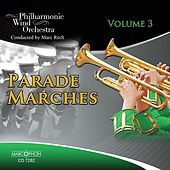 Parade Marches Volume 3 by Marc Reift