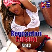 Reggaeton Cuba, Vol. 2 by Various Artists