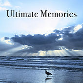 Ultimate Memories by Various Artists