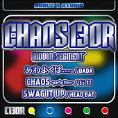 Chaos130R Riddim - Single by Various Artists