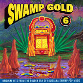 Swamp Gold, Vol. 6 by Various Artists