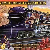 Black Diamond Express To Hell von Various Artists