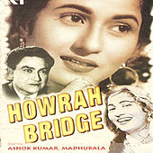 Howrah Bridge (Original Motion Picture Soundtrack) by Various Artists