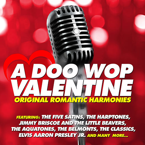 A Doo Wop Valentine - Original Romantic Harmonies by Various Artists