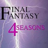4 Seasons by Final Fantasy