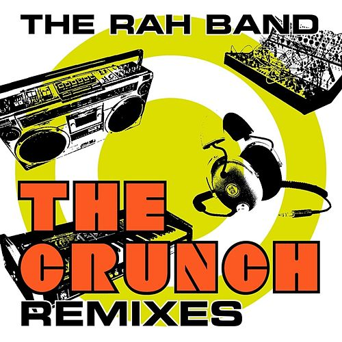 The Crunch (Remixes) by Rah Band