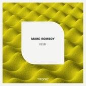 Feelin' by Marc Romboy