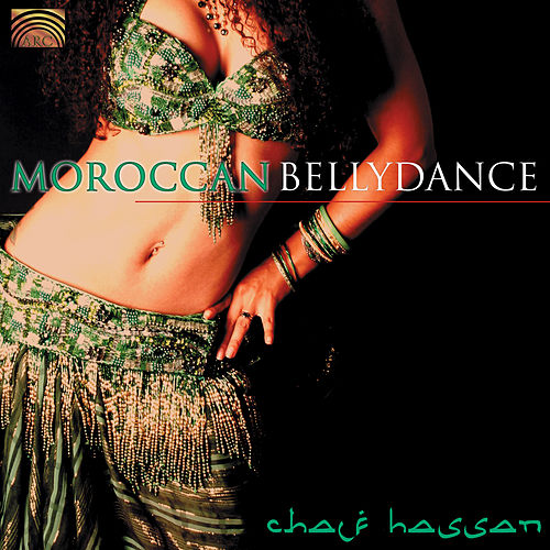 Belly Dance from Morocco [1996] by Chalf Hassan