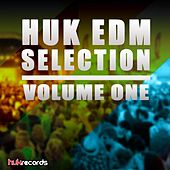 Huk EDM Selection Volume One by Various Artists