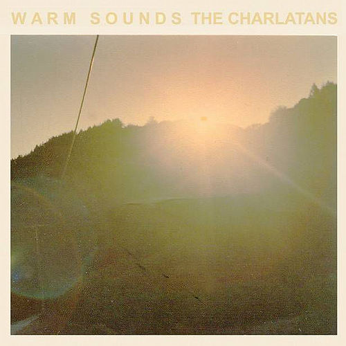 Warm Sounds - EP by Charlatans U.K.