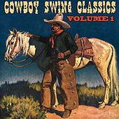 Cowboy Swing Classics, Vol. 1 by Various Artists