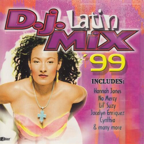 D.J. Latin Mix '99 by Various Artists
