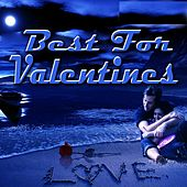 Best for Valentines by Various Artists