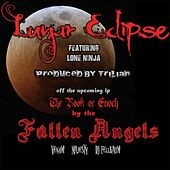 Lunar Eclipse (feat. Lone Ninja) by Fallen Angels